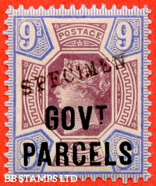 SG. 067 s. L28 s. 9d Dull purple & blue. Govt Parcels. A super UNMOUNTED MINT example overprinted SPECIMEN type 9.