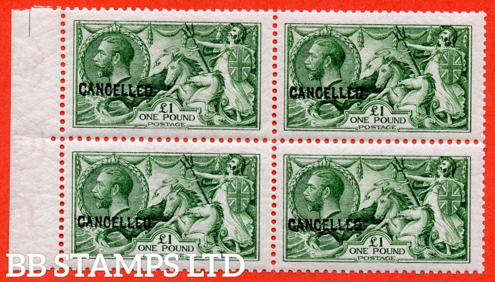 SG. 403. Variety £1.00 Yellowish Green. COLOUR TRIAL. A superb UNMOUNTED MINT left hand marginal block of 4 of this scarce colour trial overprinted CANCELLED type 24.