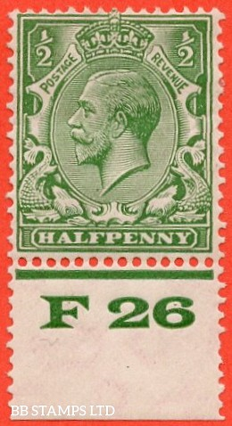 """SG. 418. N33 (1). ½d Green. A fine mounted mint contol """" F26 perf """" example of this scarce block cypher control."""
