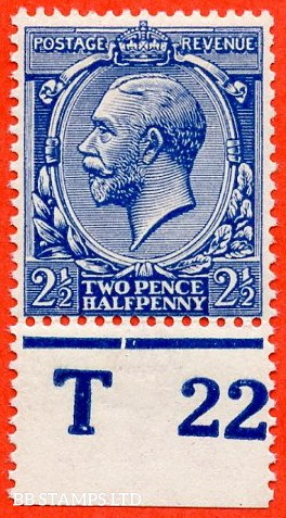 """SG. 371a. Variety N21 (5). 2½d deep bright blue. A super UNMOUNTED MINT control """" T22 perf """" example. Complete with RPS certificate."""