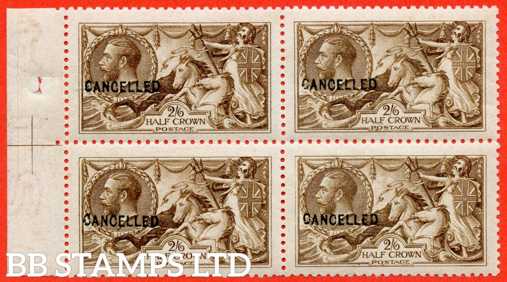 SG. N64 (4) t. 2/6 Dark Brown. A very fine UNMOUNTED MINT left hand marginal block of 4 overprinted CANCELLED type 24.