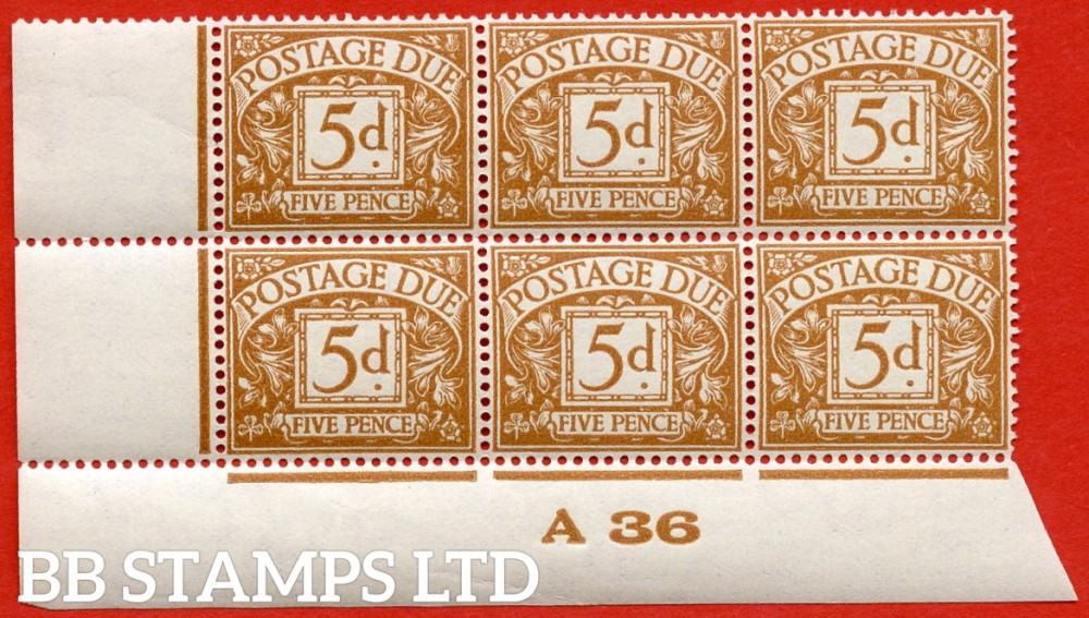 "SG. D24a. R24 (2). 5d yellow - brown. A very fine UNMOUNTED MINT "" control A36 imperf "" block of 6. A very scarce multiple."