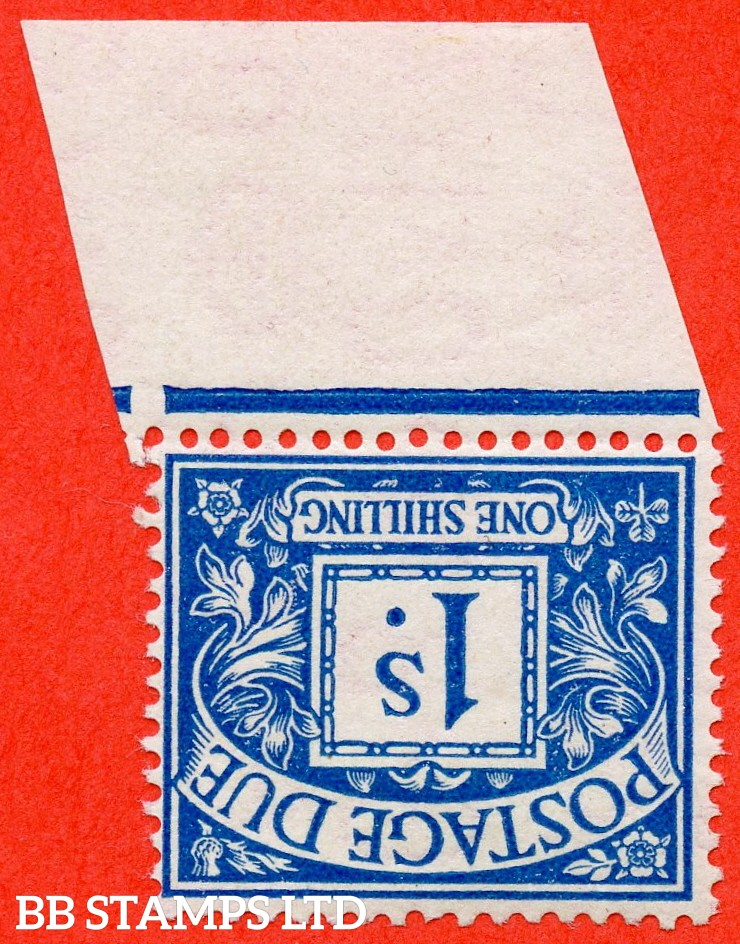 SG. D17 wi. 1/- deep blue. INVERTED WATERMARK. A superb UNMOUNTED MINT bottom marginal example of this scarce watermark variety.