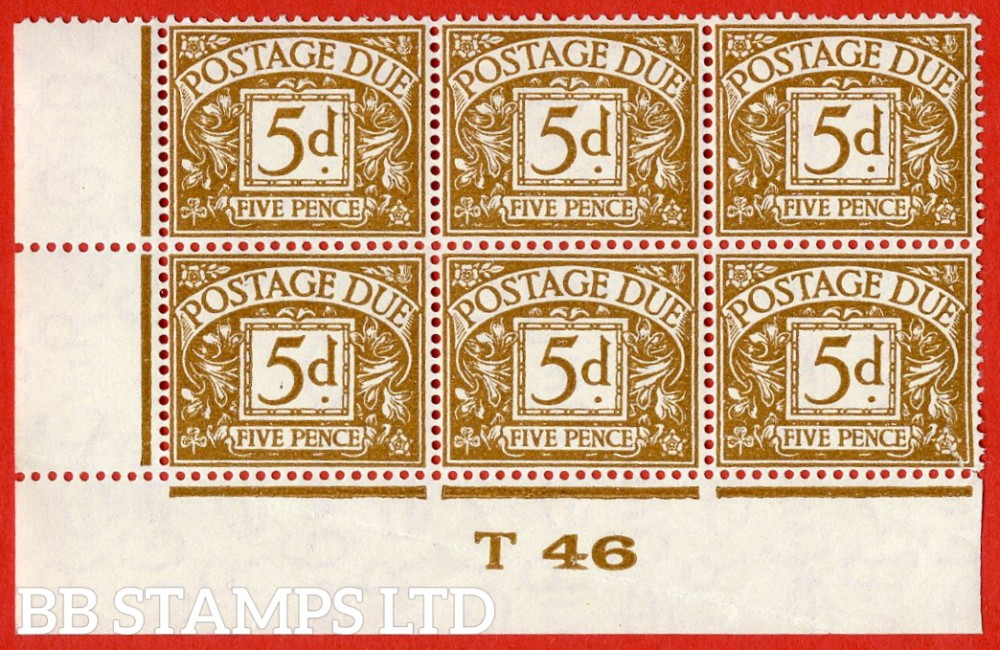 "SG. D32. R32. 5d yellow - brown.  A fine UNMOUNTED MINT "" control T46 imperf "" block of 6. A RARE stamp in control blocks."