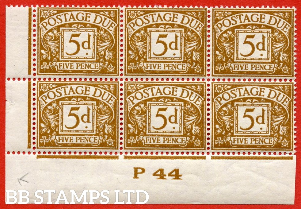"SG. D32. R32. 5d yellow - brown.  A fine UNMOUNTED MINT ( mounted in the margin only ) "" control P44 imperf "" block of 6. A RARE stamp in control blocks."