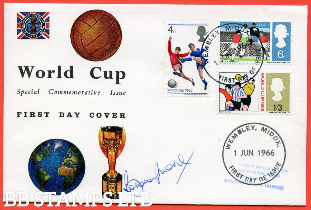 """SG. 693 - 695. 1966 """" WORLD CUP """". A very fine FIRST DAY COVER cancelled """" WEMBLEY """" and signed by BOBBY MOORE."""