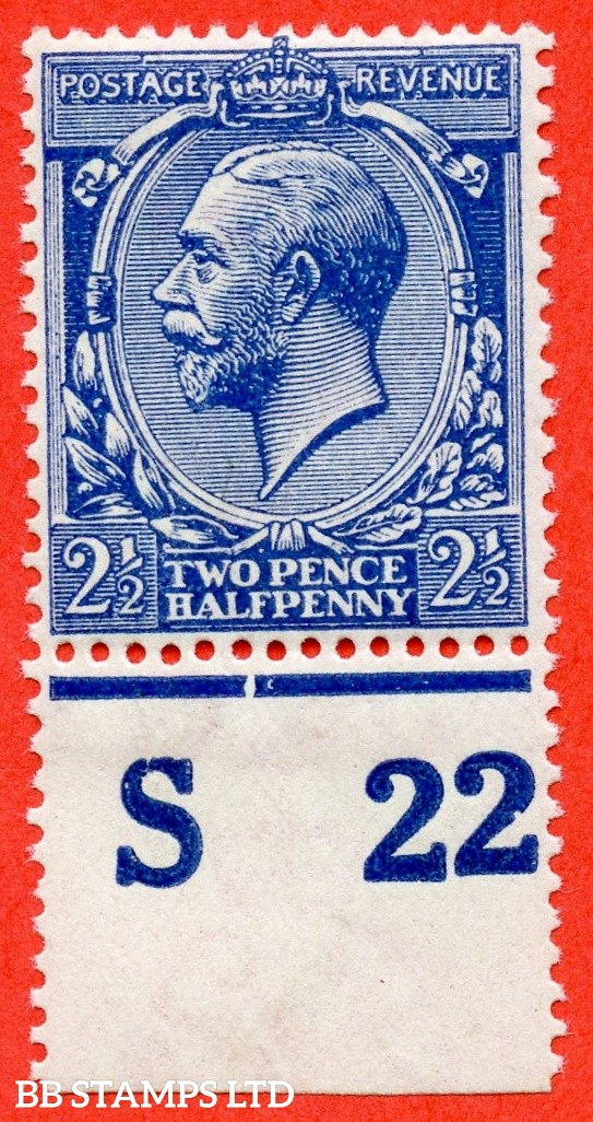 """SG. 371a variety N21 (UNLISTED). 2½d VERY DEEP BRIGHT BLUE. A super UNMOUNTED MINT control """" S22 perf """" example of this known but unlisted by SG. George V shade variety complete with Hendon certificate."""