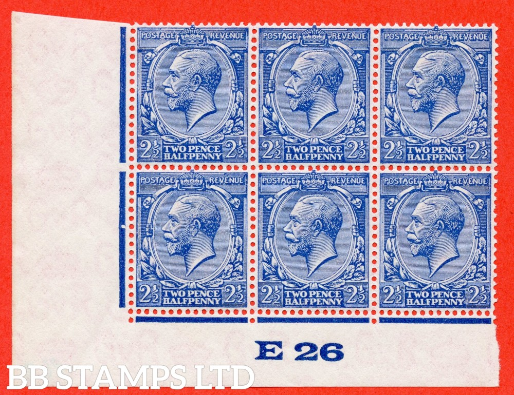 """SG. 422 variety N37 (UNLISTED). 2½d Violet Blue. A very fine UNMOUNTED MINT control """" E26 imperf """" block of 6 from plate 3 of this known but unlisted by SG George V shade variety. Complete with Hendon certificate."""