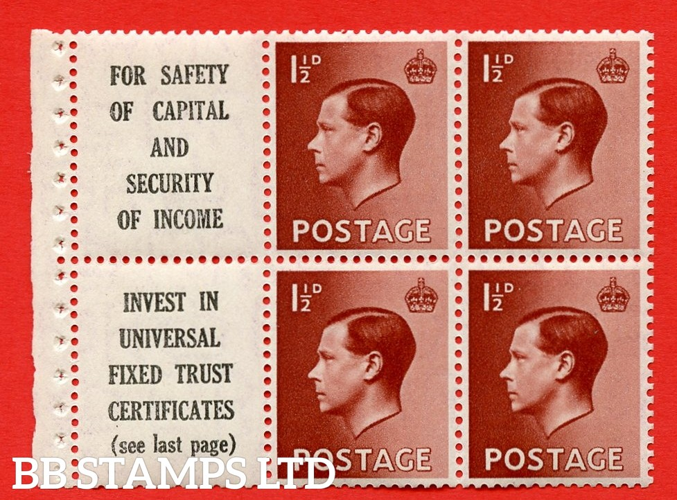 """SG. 459a. PB5 (10). 1½d Red - Brown. A fine UNMOUNTED MINT booklet pane of 6. Perf type ' E ' ( 10 ) """" For safety Of Capital / Universal Fixed Trust ( see last page ) """". (edition numbers 356 or358). Good Perfs."""