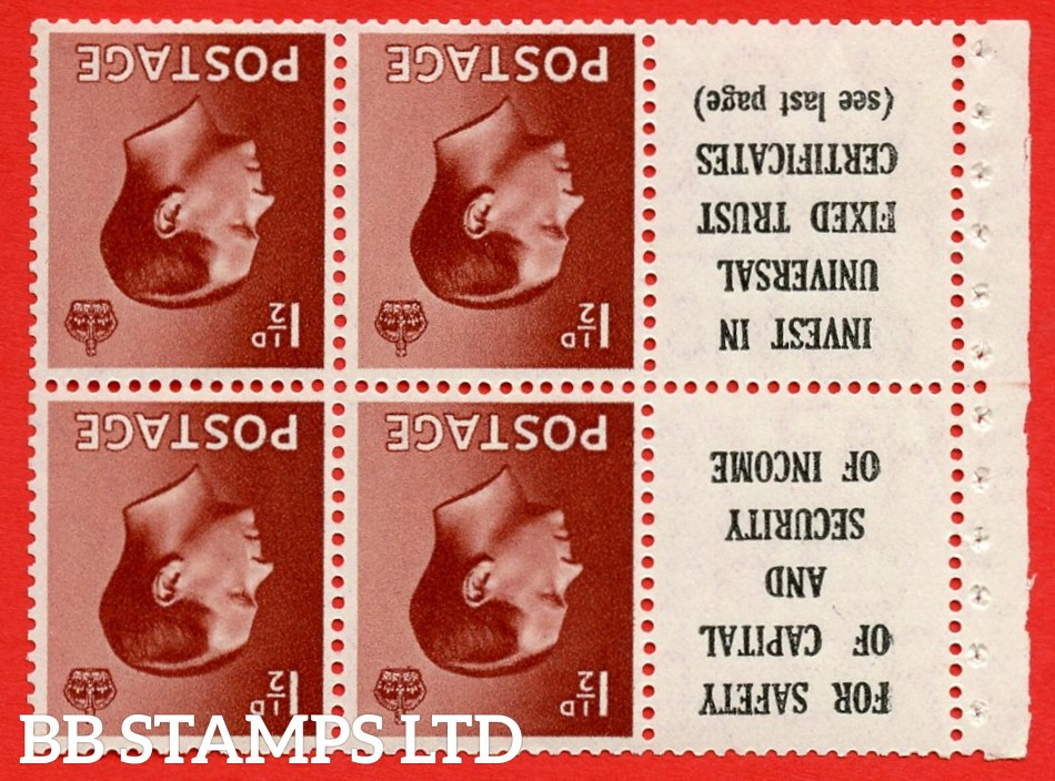 """SG. 459aw. PB5a (10). 1½d Red - Brown.INVERTED WATERMARK. A fine UNMOUNTED MINT booklet pane of 6. Perf type ' E ' ( 10 ) """" For safety Of Capital / Universal Fixed Trust ( see last page ) """". (edition numbers 356 or358). Good Perfs."""