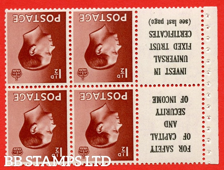 """SG. 459aw. PB5a (10). 1½d Red - Brown.INVERTED WATERMARK. A fine MOUNTED MINT booklet pane of 6. Perf type ' I ' ( 10 ) """" For safety Of Capital / Universal Fixed Trust ( see last page ) """". (edition numbers 356 or358). Good Perfs."""