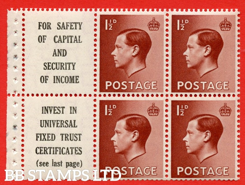 """SG. 459a. PB5 (10). 1½d Red - Brown. A fine UNMOUNTED MINT booklet pane of 6. Perf type ' P ' ( 10 ) """" For safety Of Capital / Universal Fixed Trust ( see last page ) """". (edition numbers 356 or358). Good Perfs."""