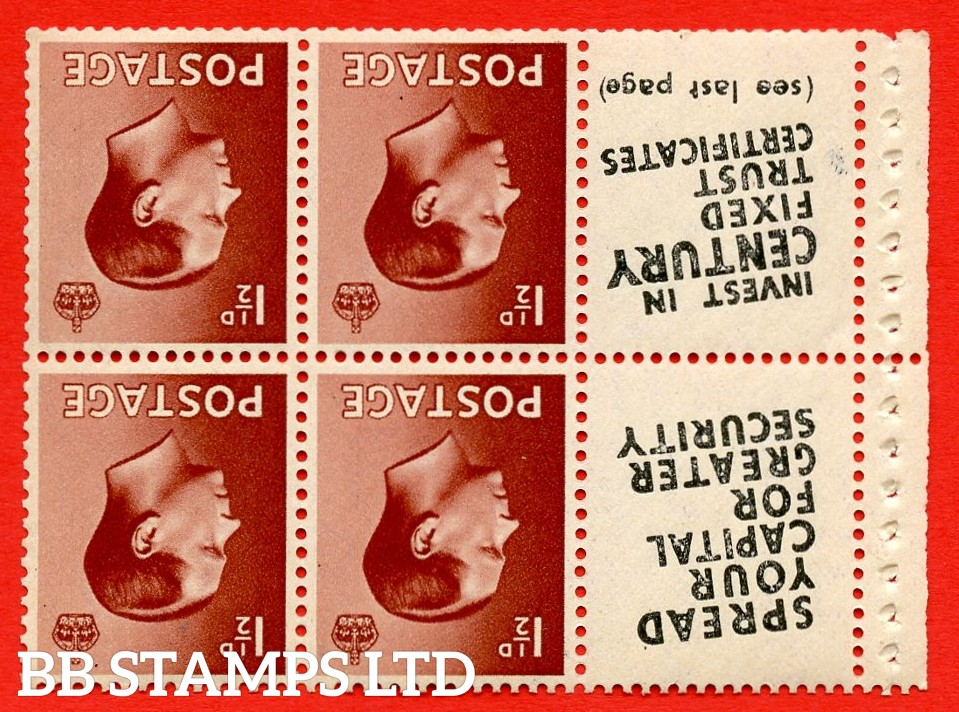 """SG. 459aw. PB5a (11). 1½d Red - Brown.INVERTED WATERMARK. A fine UNMOUNTED MINT booklet pane of 6. Perf type ' P ' ( 11 ) """" Spread your Capital / Century Fixed Trust ( text on both panes diagonal ) """" (Edition 361 or 363). Good perfs"""