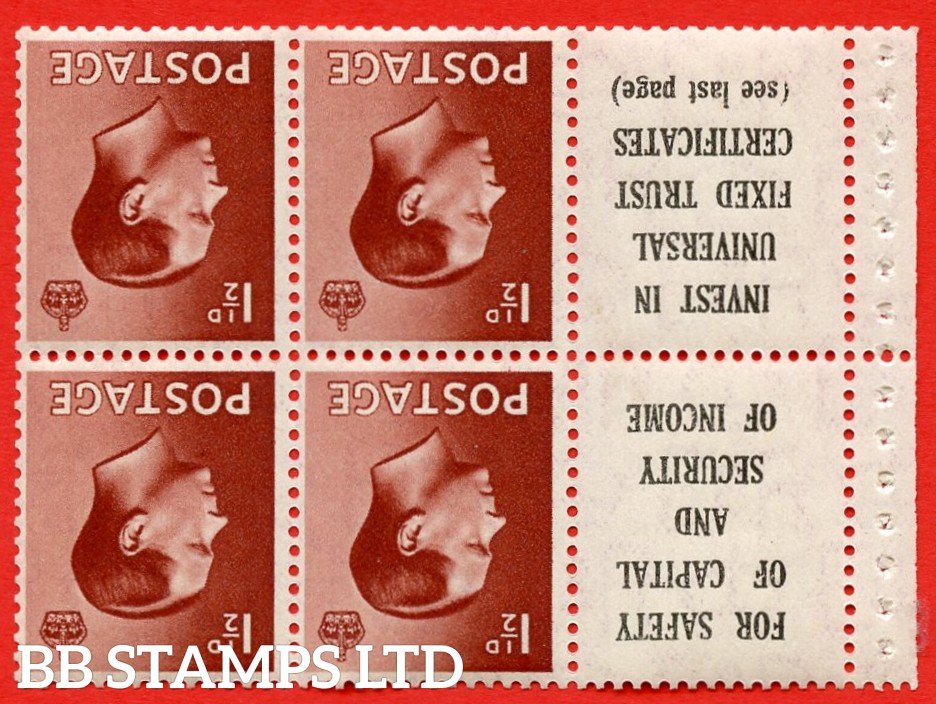 """SG. 459aw. PB5a (10). 1½d Red - Brown.INVERTED WATERMARK. A fine UNMOUNTED MINT booklet pane of 6. Perf type ' P ' ( 10 ) """" For safety Of Capital / Universal Fixed Trust ( see last page ) """". (edition numbers 356 or358). Good Perfs."""