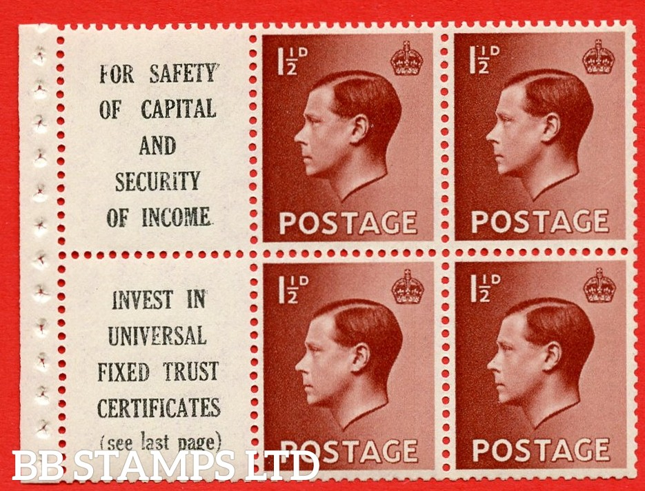 """SG. 459a. PB5 (10). 1½d Red - Brown. A fine UNMOUNTED MINT booklet pane of 6. Perf type ' I ' ( 10 ) """" For safety Of Capital / Universal Fixed Trust ( see last page ) """". (edition numbers 356 or358). Good Perfs."""