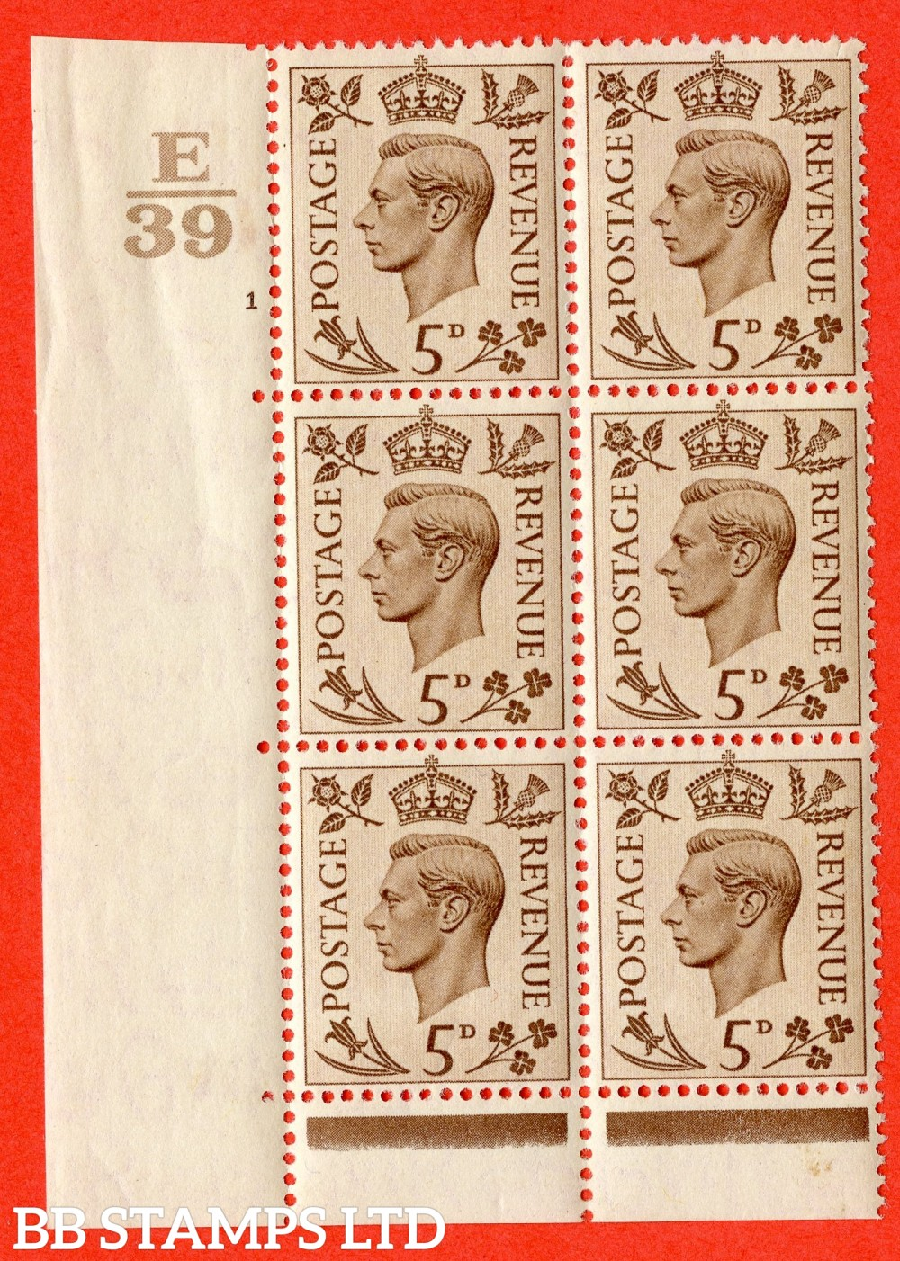 """SG. 469. Q21. 5d Brown. A fine lightly mounted mint.  """" Control E39 cylinder 1 no dot """" control block of 6 with perf type 6B E/P."""