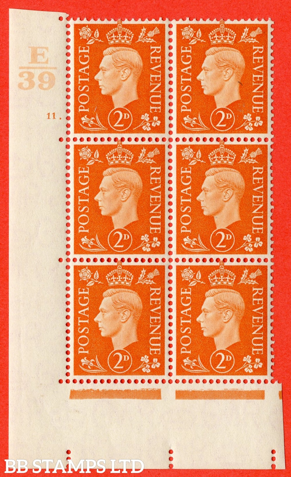 "SG. 465. Q10. 2d Orange. A superb UNMOUNTED MINT "" Control E39 cylinder 11 no dot "" control block of 6 with perf type 5 E/I."