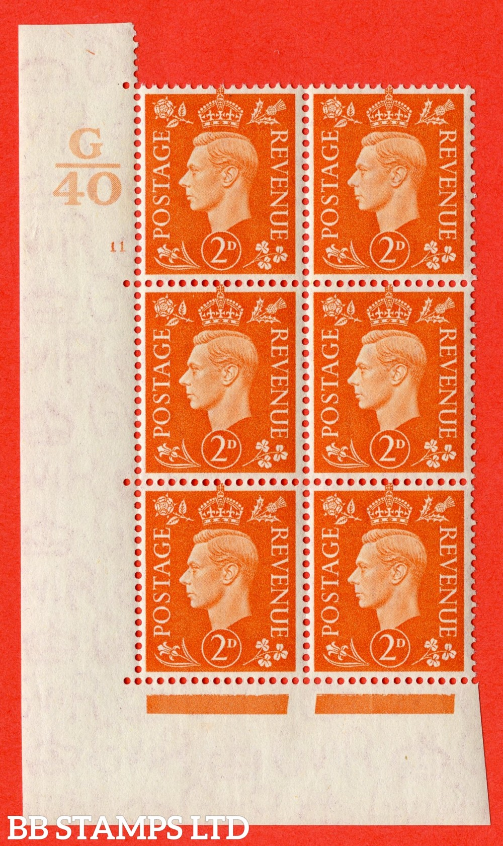 "SG. 465. Q10. 2d Orange. A superb UNMOUNTED MINT "" Control G40 cylinder 11 no dot "" control block of 6 with perf type 5 E/I."