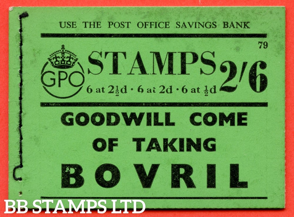 """SG. BD15. """" 2s 6d """". Edition number 79. A very fine complete example of this very scarce George VI booklet."""