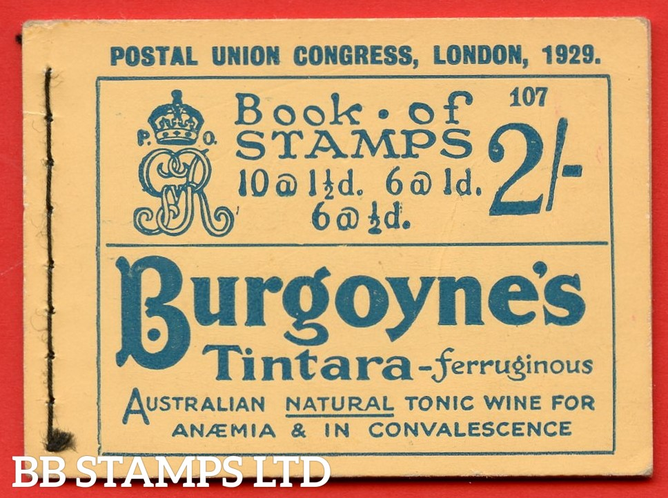 "SG. BB13. 2/-. Edition Number 107. George V. 1929 Postal Union Congress. A very fine complete booklet with advert pane  "" Telephone Service / Air Mails, Letters & Parcels "" number NComB4 (5)."