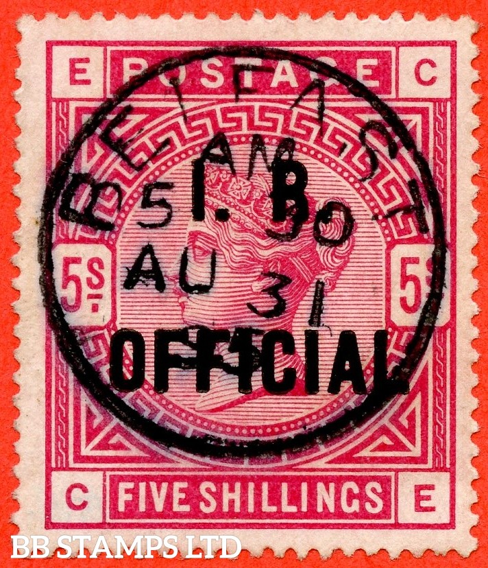 "SG. 09. L7 (2). "" CE "". 5/- Rose I.R. Official. A very fine "" 31st August 1895 BELFAST "" CDS used example of this difficult stamp."
