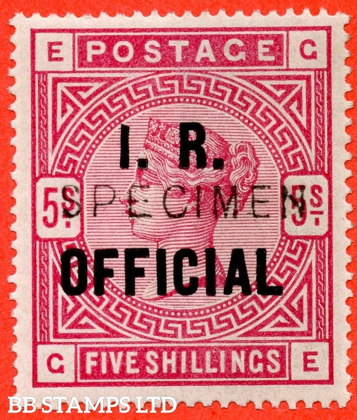 "SG. 09 s. L7 (2) t. "" GE "". 5/- Rose I.R. Official. A very fine UNMOUNTED MINT example overprinted SPECIMEN type 11."