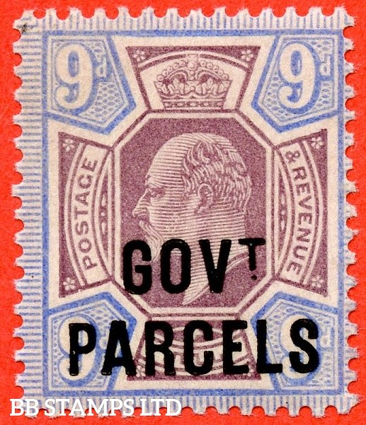 "SG. 077. MO12. 9d dull purple & ultramarine. "" Govt. Parcels "". A superb UNMOUNTED MINT example complete with BPA certificate."
