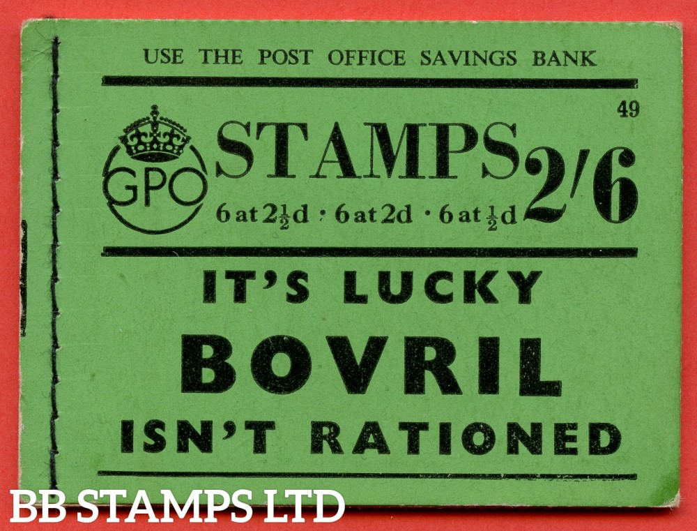 """SG. BD15. """" 2s 6d """". Edition number 49. A very fine complete example of this very scarce George VI booklet."""