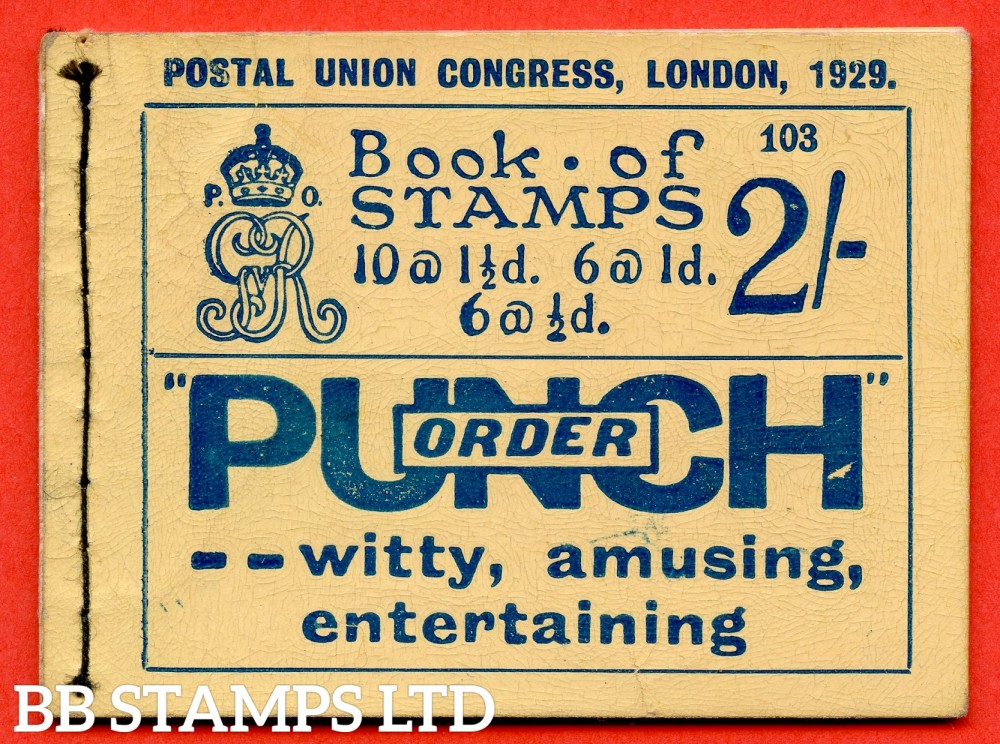 "SG. BB13. 2/-. Edition Number 103. George V. 1929 Postal Union Congress. A very fine complete booklet with advert pane number NComB4 (4). "" Holiday Trips £40 Tourist 3rd Cabin only ( in 3 lines ) / Atlantic Transport Line ""."