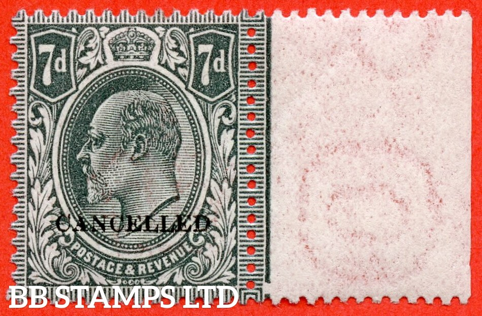 """SG. 305. M38 (2) t. 7d Slate Grey. A super UNMOUNTED MINT right hand marginal example overprinted """" CANCELLED type 25 """"."""