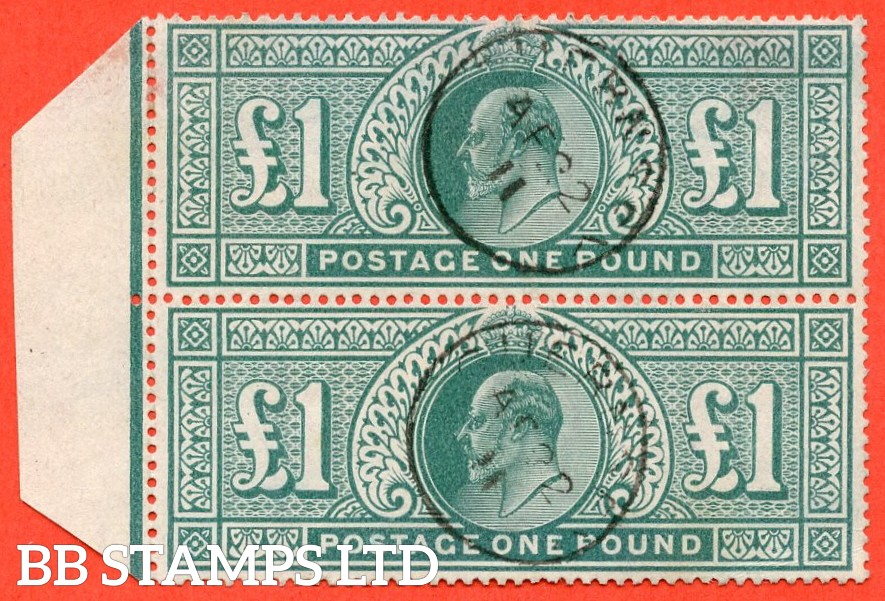 "SG. 266. M55. £1.00 Dull blue - green. A fine "" 22nd April 1911 GUERNSEY "" CDS used left hand marginal vertical pair."
