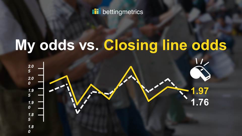 6ac07f9e058 Why understanding and beating the closing line odds is so crucial for your  betting