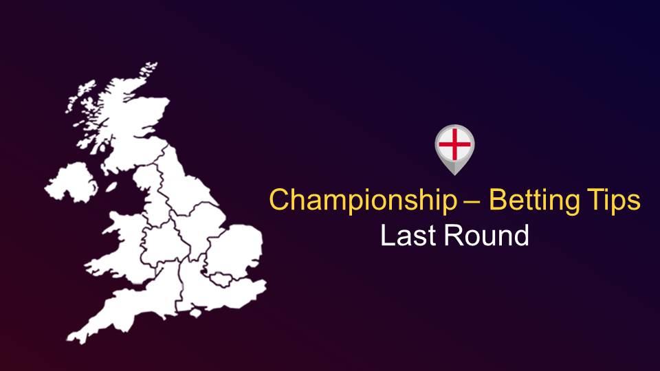 Bettingmetrics betting expert previews the last round of the English championship