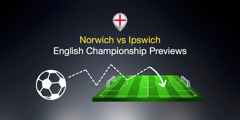 English championshipm round previews Ispwich vs Norwich