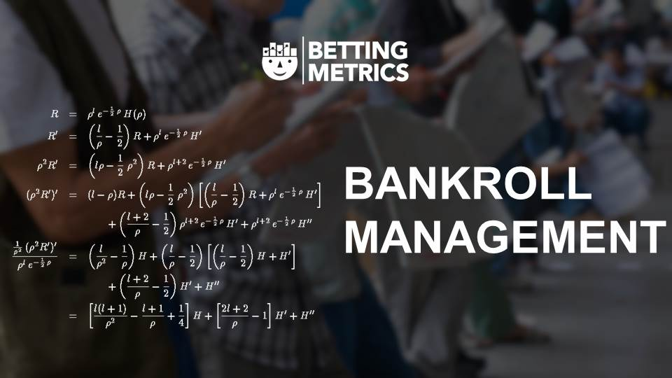 Bankroll Management 7 - Bettingmetrics