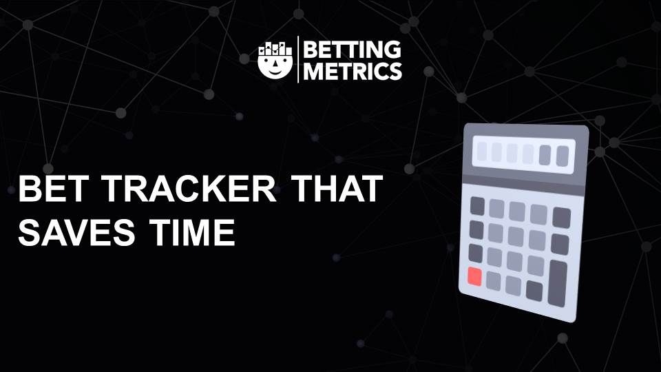 Bet tracker - bettingmetrics 9