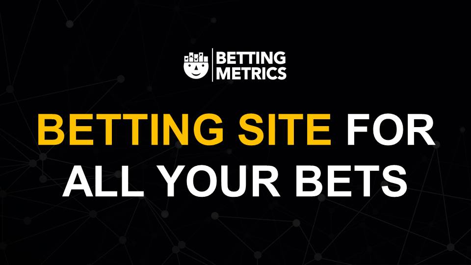 betting site bettingmetrics 11