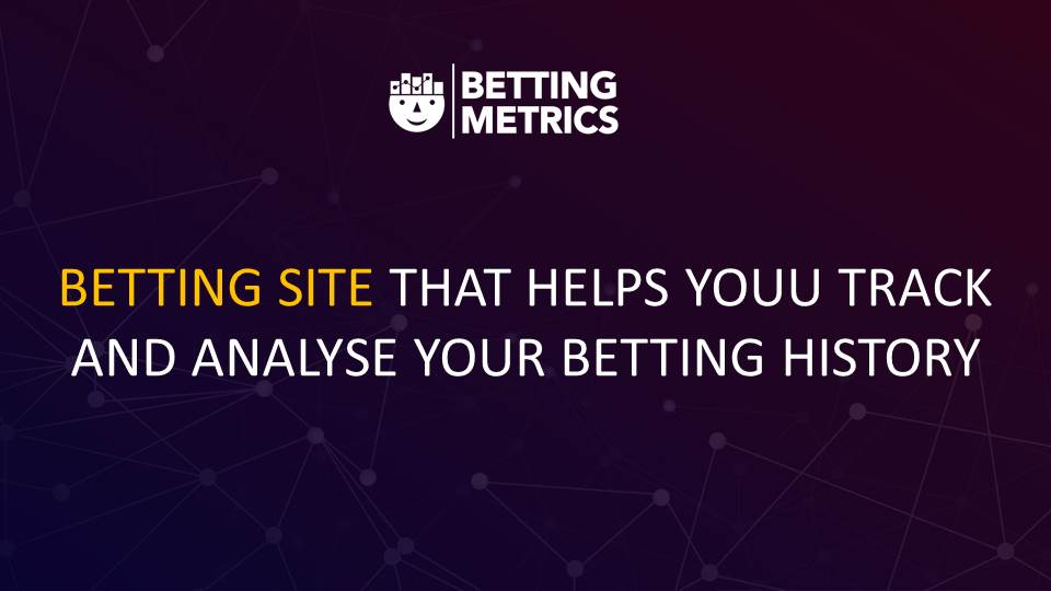 betting site bettingmetrics 9