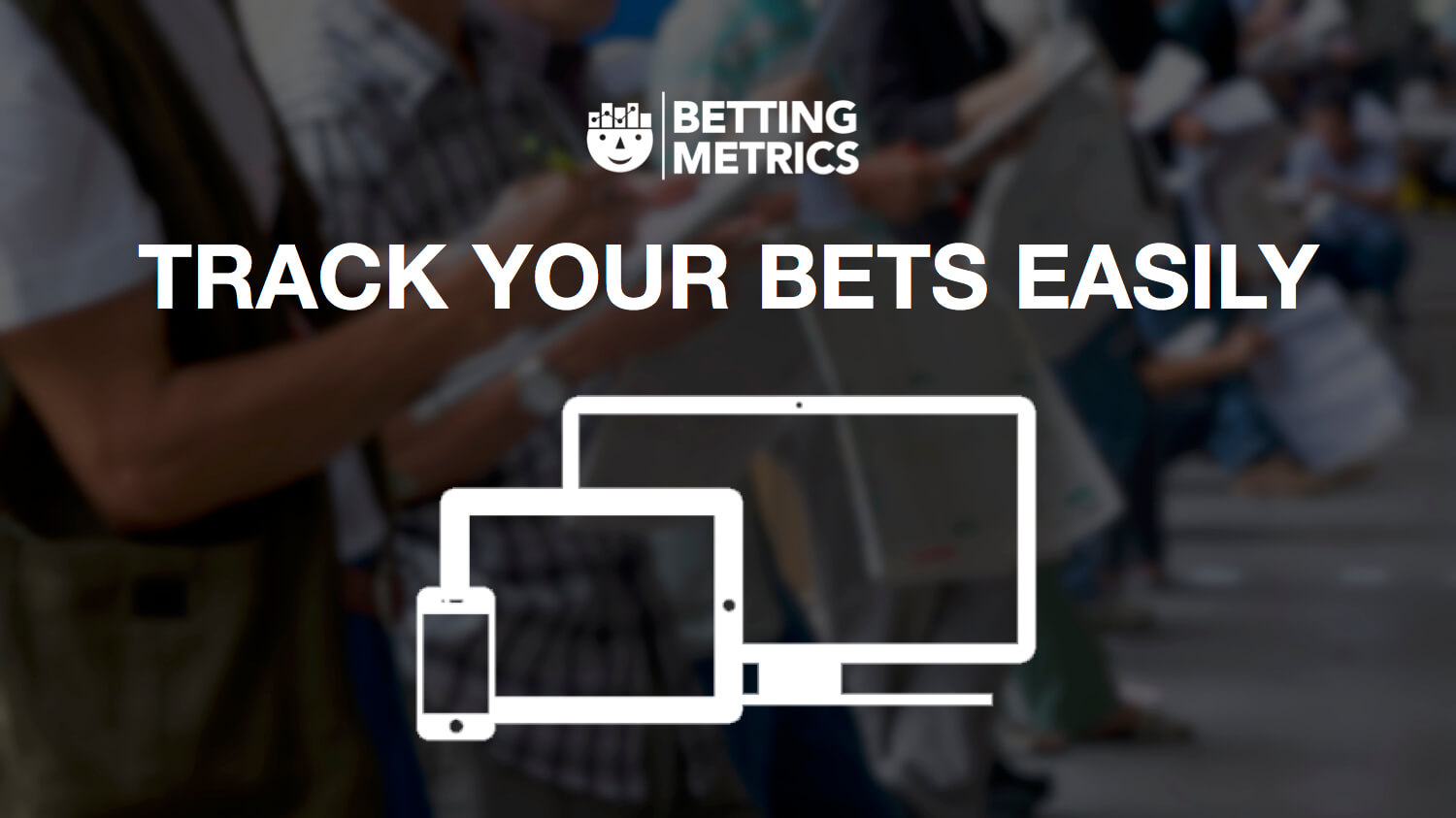 track my bet bettingmetrics 1