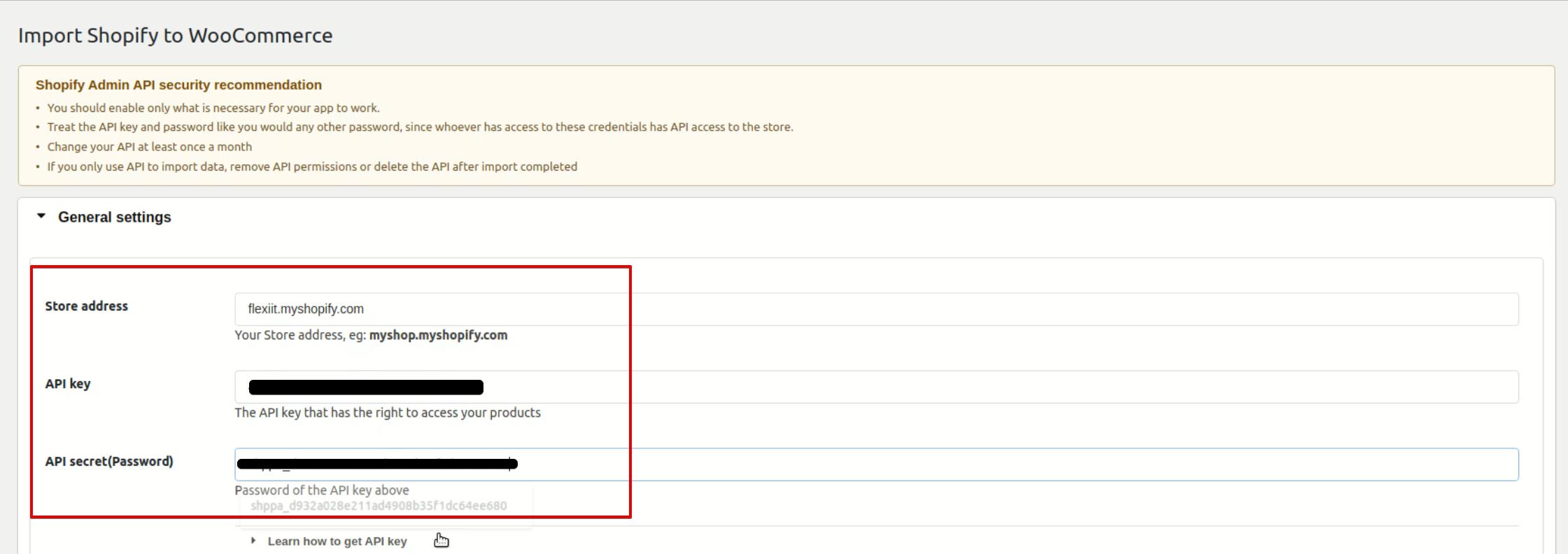 Shopify store's URL, API key, and API secret (password)