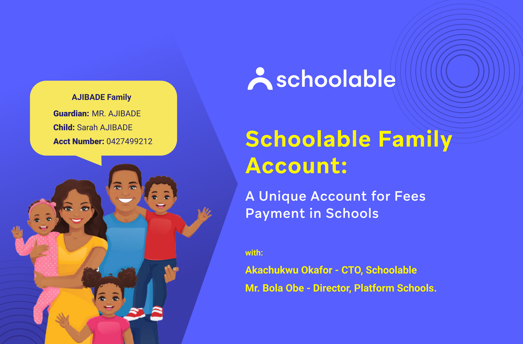 Schoolable Family Account: A Unique Account for Fees Payment in Schools