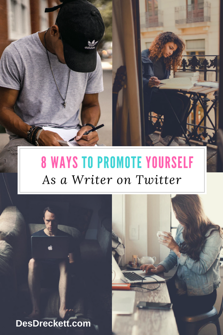8 Ways to Promote Yourself As a Writer on Twitter
