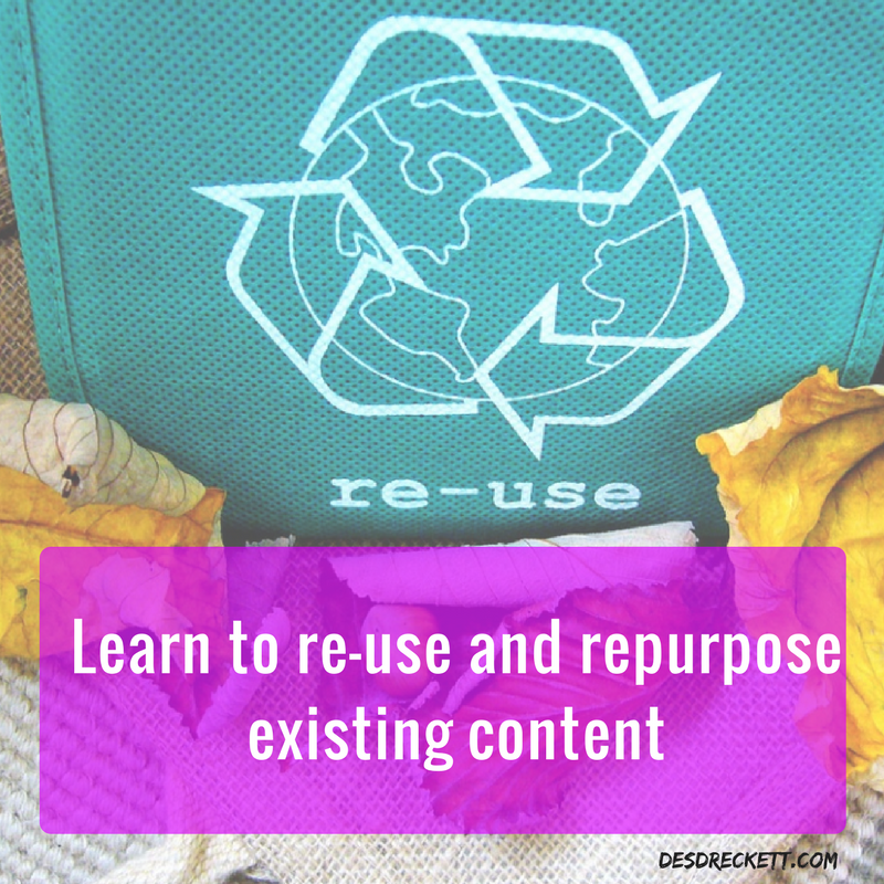 Learn to reuse and repurpose existing content