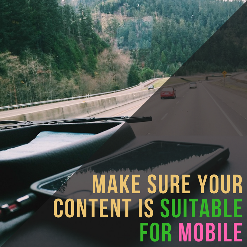 Make Sure Your Content is Suitable for Mobile