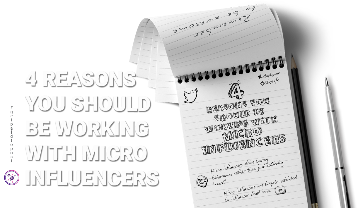 4 reasons you should be working with micro influencers