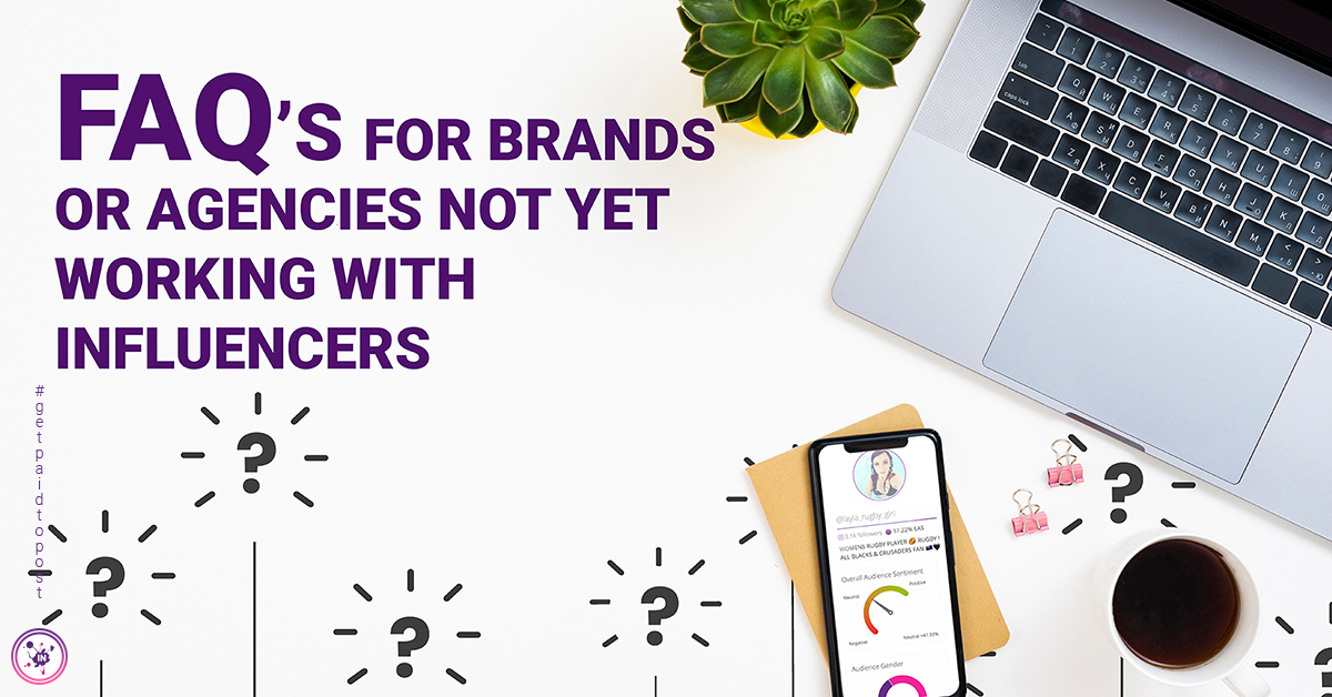 FAQ for brands or agencies not yet working with influencers