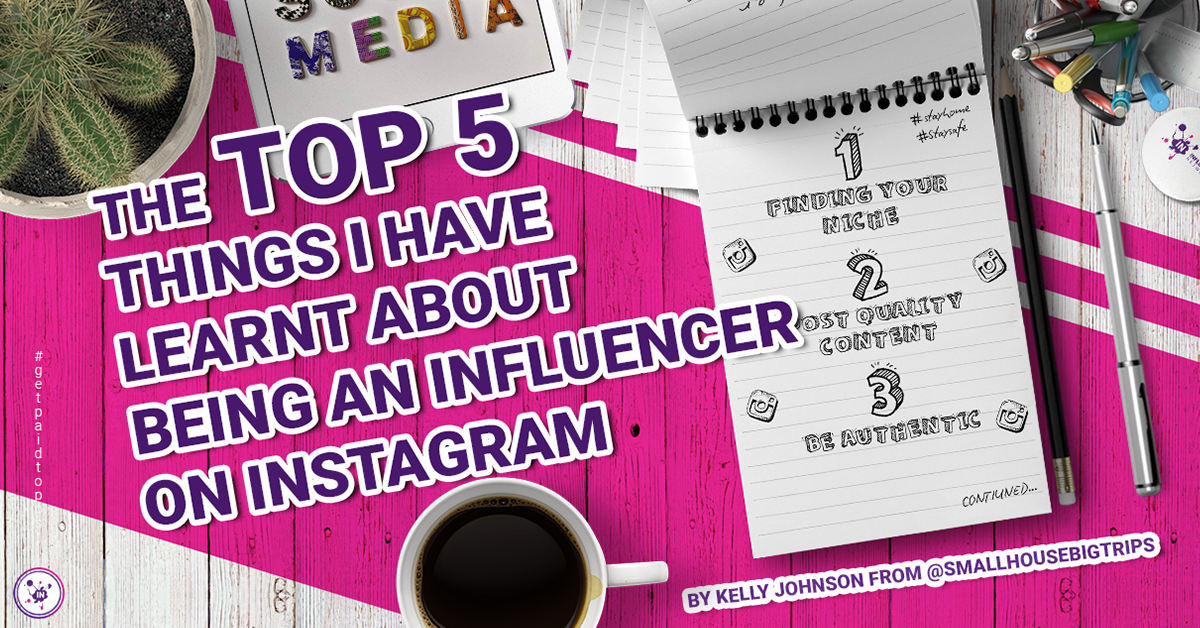 The top 5 things I have learnt about being an influencer on Instagram