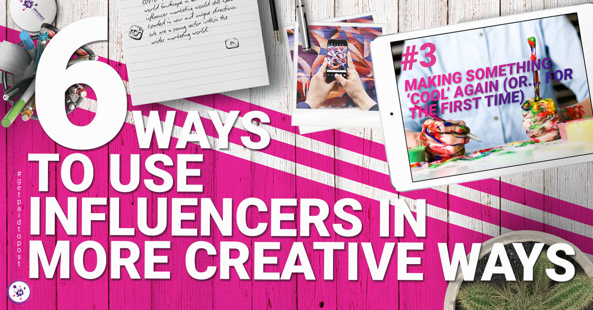 6 ways to use influencers in more creative ways