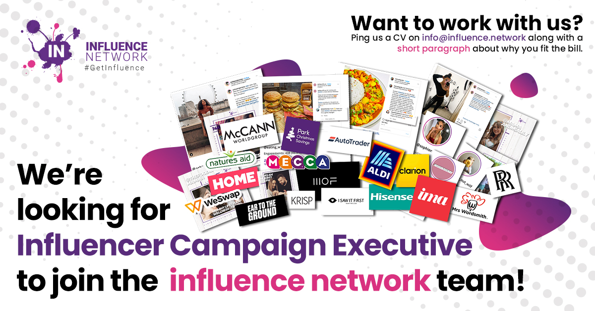 We're looking for an Influencer Campaign Executive
