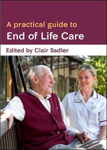 A Practical Guide to End of Life Care